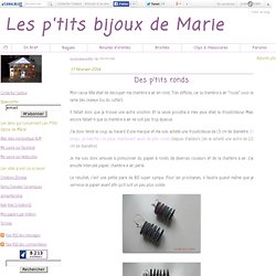 Des p'tits ronds - Les p'tits bijoux de Marie