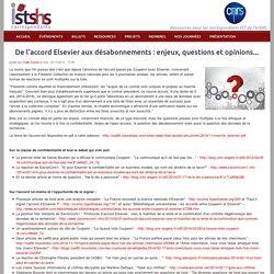 De l'accord Elsevier aux désabonnements : enjeux, questions et opinions...