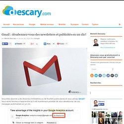 Gmail : désabonnez-vous des infolettres et publicités et un clic!