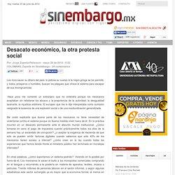 Desacato económico, la otra protesta social