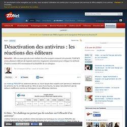 Désactivation des antivirus : les réactions des éditeurs - Actua