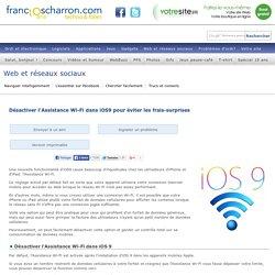 Désactiver l'Assistance Wi-Fi dans iOS9 pour éviter les frais-surprises