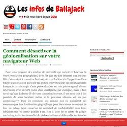 Comment désactiver la géolocalisation sur votre navigateur Web