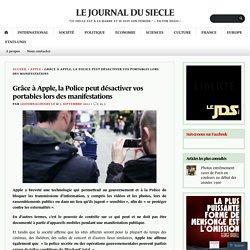Grâce à Apple, la Police peut désactiver vos portables lors des manifestations