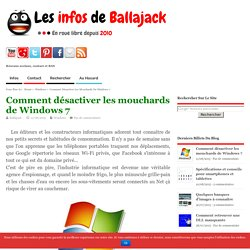 Comment désactiver les mouchards de Windows 7