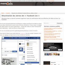 Désactiver les notifications Facebook liées aux vidéos en direct