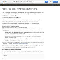 Activer ou désactiver les notifications - Centre d'aide GoogleChrome