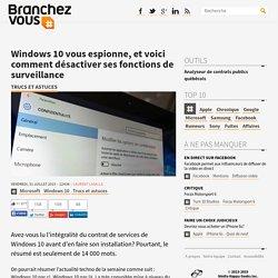 Windows10 vous espionne, et voici comment désactiver ses fonctions de surveillance