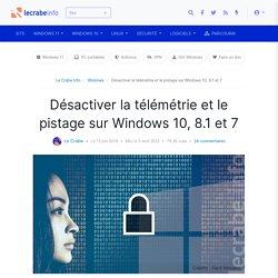 Désactiver la télémétrie et le pistage sur Windows 10, 8.1 et 7