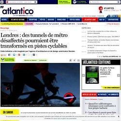 Londres : des tunnels de métro désaffectés pourraient être transformés en pistes cyclables