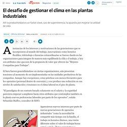 LA NACION: El desafío de gestionar el clima - 16.10.2016.