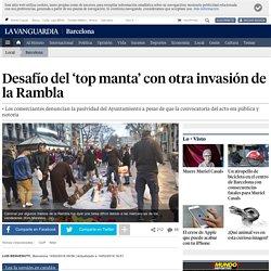 Desafío del 'top manta' con otra invasión de la Rambla