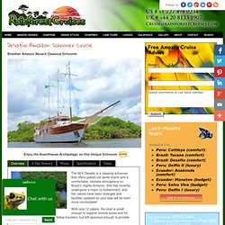 Desafio Amazon Schooner Cruise - Rainforest Cruises