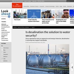 Is desalination the solution to water security? -