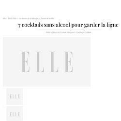 Le plus désaltérant - 7 cocktails sans alcool pour garder la ligne
