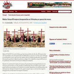 México: Suman 80 mujeres desaparecidas en Chihuahua en apenas dos meses