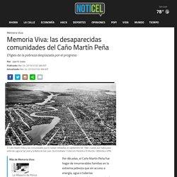 Memoria Viva: las desaparecidas comunidades del Caño Martín Peña