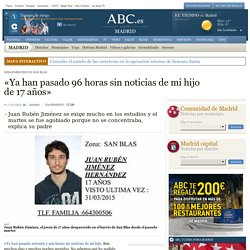 Desaparecido En San Blas - «Ya han pasado 96 horas sin noticias de mi hijo de 17 años»