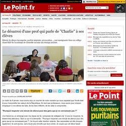 """Le désarroi d'une prof qui parle de """"Charlie"""" à ses élèves"""
