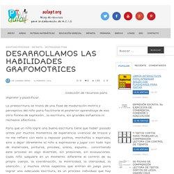 DESARROLLAMOS LAS HABILIDADES GRAFOMOTRICES - Aula PT