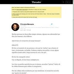 """A thread written by @pmarsupia: """"Muchas personas no desarrollan ningún síntoma, algunas una enfermedad que dura dos semanas, otras fallecen. [...]"""""""