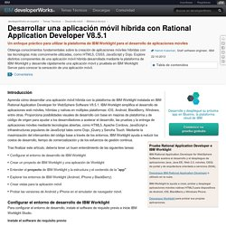 Desarrollar una aplicación móvil híbrida con Rational Application Developer V8.5.1