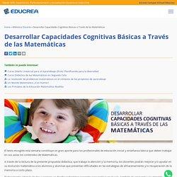 Desarrollar Capacidades Cognitivas Básicas a Través de las Matemáticas