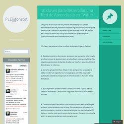 10 claves para desarrollar una Red de Aprendizaje en Twitter