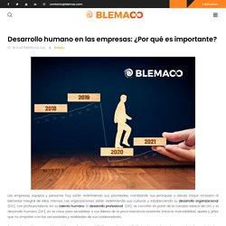 Desarrollo humano en las empresas: ¿Por qué es importante?