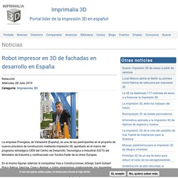 Robot impresor en 3D de fachadas en desarrollo en España