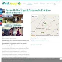 Retiro Hatha Yoga & Desarrollo Pránico - Shahar (Israel) - Eventos de ifeel maps