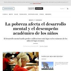 La pobreza afecta el desarrollo mental y el desempeño académico de los niños - Scientific American - Español