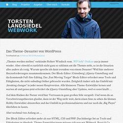 Das Theme-Desaster von WordPress › Torsten Landsiedel