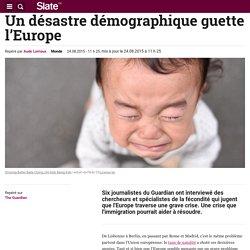 Un désastre démographique guette l'Europe