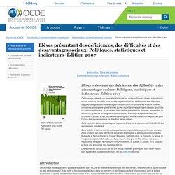 Élèves présentant des déficiences, des difficultés et des désavantages sociaux: Politiques, statistiques et indicateurs- Édition 2007