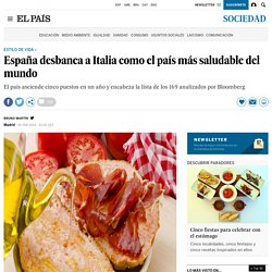 España desbanca a Italia como el país más saludable del mundo