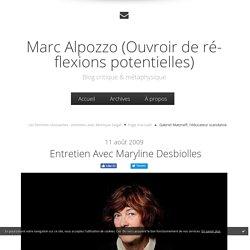 Entretien avec Maryline Desbiolles - Marc Alpozzo (Ouvroir de réflexions potentielles)