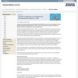 Tómese un descanso con el Sistema de Posicionamiento Dinámico - DPS - Notas de prensa : Volvo Penta