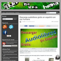 Descarga audiolibros gratis en español con voz humana