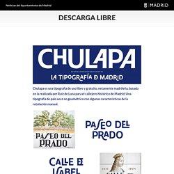 Descarga libre – Descarga 'Chulapa', la tipografía de la ciudad de Madrid