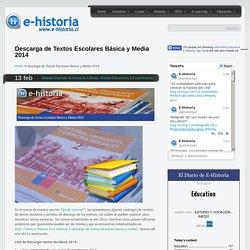 Descarga de Textos Escolares Básica y Media 2014- Un portal de historia y TIC