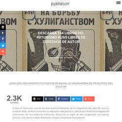 Descarga 144 libros del futurismo ruso libres de derechos de autor