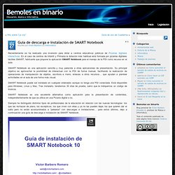 Bemoles en binario » Guía de descarga e instalación de SMART Notebook
