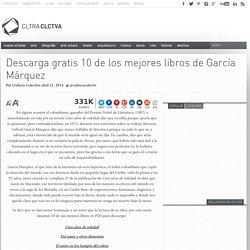 Descarga gratis 10 de los mejores libros de García Márquez