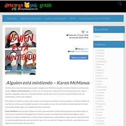 Descargar Alguien está mintiendo – Karen McManus en ePub