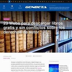 23 Webs para descargar libros gratis y sin conflictos sobre los derechos de autor