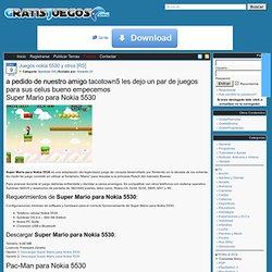Descargar Juegos nokia 5530 y otros [RS