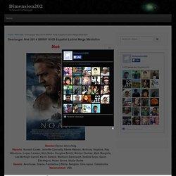 Descargar Noé 2014 BRRiP XViD Español Latino Mega Mediafire
