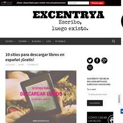 10 sitios para descargar libros en español ¡Gratis! - Excentrya