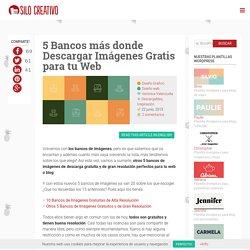 5 Bancos más donde Descargar Imágenes Gratis para tu Web